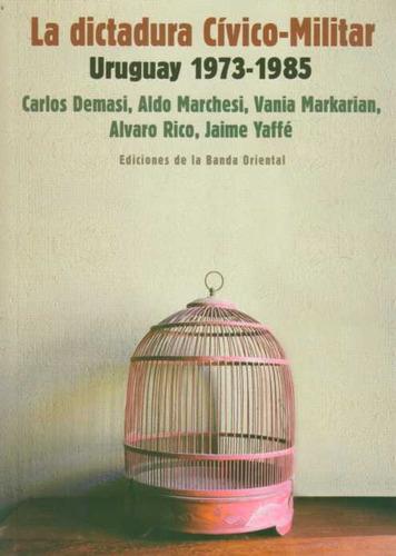la dictadura cívico-militar - uruguay 1973-1985