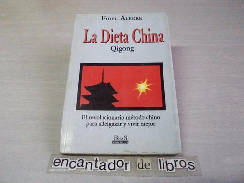la dieta china (fidel alegre)