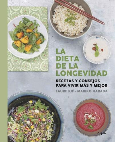 la dieta de la longevidad - kathy bonan - laure kie
