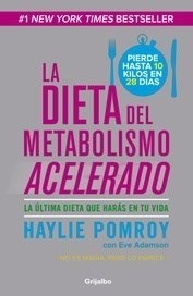 la dieta del metabolismo acelerado - haylie pomroy