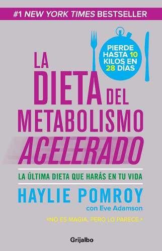 la dieta del metabolismo acelerado+quémalo+recetas pomroy x3