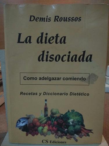 la dieta disociada. demis roussos.