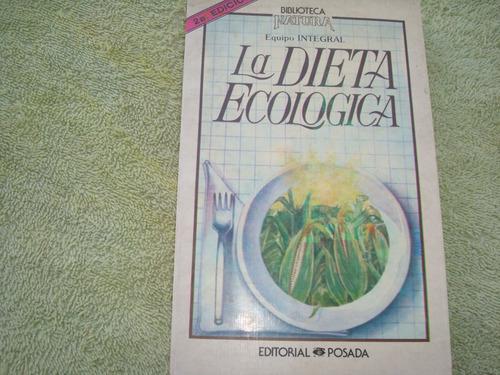 la dieta ecológica.
