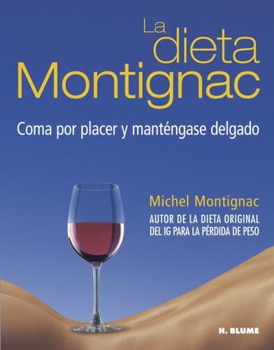 la dieta montignac(libro cuidado del cuerpo)
