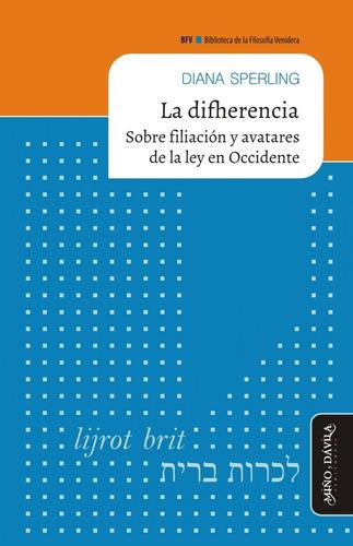 la difherencia. sobre filiación y avatares de la ley en occ.