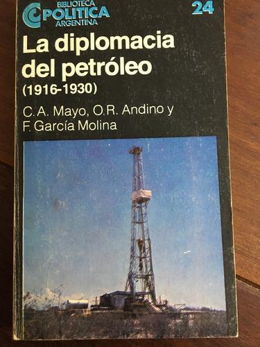 la diplomacia del petróleo (1916-1930) - belgrano