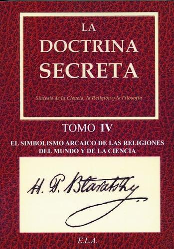 la doctrina secreta. tomo 4 - h.p. blavatsky