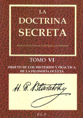 la doctrina secreta  tomo 6 - helena petrovna blavatsky