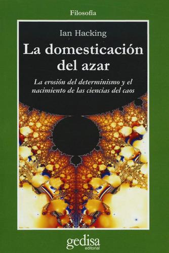 la domesticación del azar, hacking, ed. gedisa