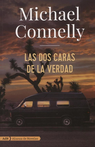 la dos caras de la verdad - michael connelly