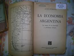 la economia argentina - ferrer aldo economia