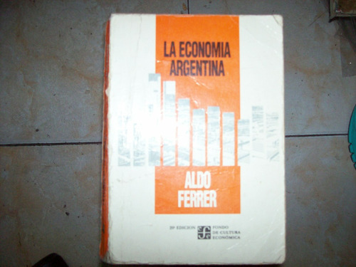 la economia argentina por aldo ferrer