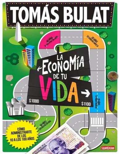 la economia de tu vida. tomas bulat. libro digital