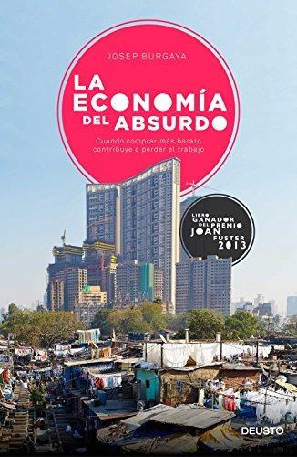la economía del absurdo: cuando comprar más barato contribu