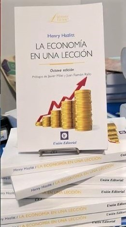 la economía en una lección h hazlitt milei unión editorial