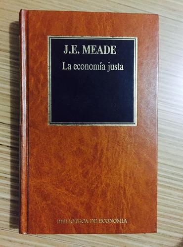la economía justa - james meade - orbis