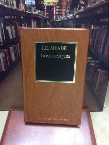 la economía justa - j.e meade - ed. orbis