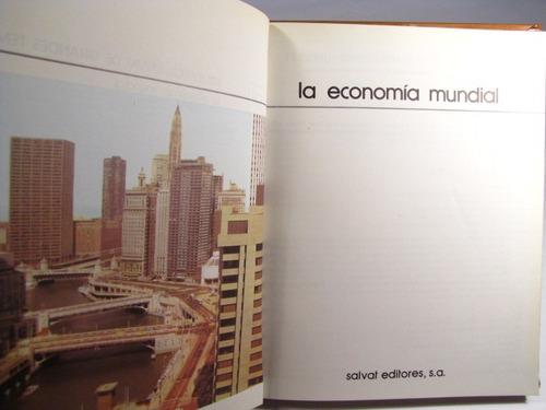 la economia mundial. salvat