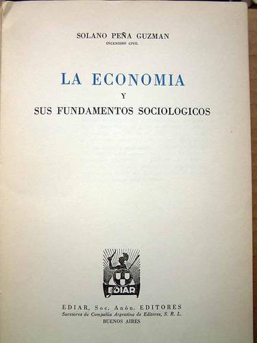 la economía y sus fundamentos sociológicos, ediar