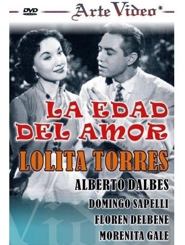 la edad del amor - lolita torres - a. dalbes - dvd original