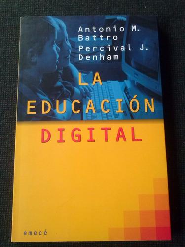 la educacion digital antonio battro