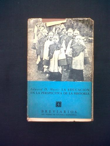 la educacion en la perspectiva de la historia, e. myers