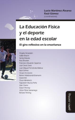 la educación física y el deporte en la edad escolar. el giro