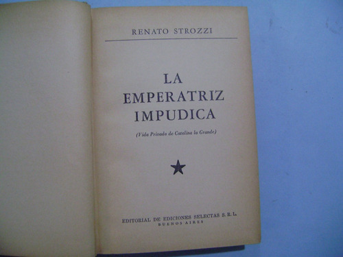la emperatriz impudica / renato strozzi