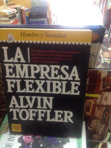 la empresa flexible - alvin toffler - ed. plaza y janes