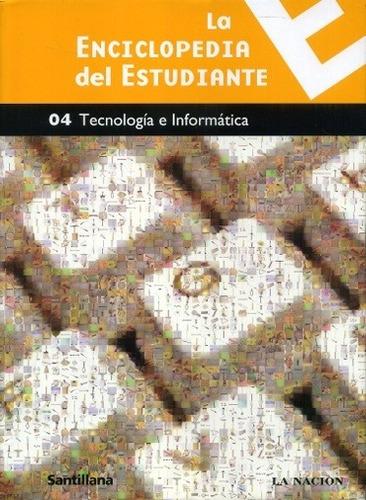 la enciclopedia del estudiante 4 **promo** - la tecnologia e