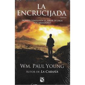 La Encrucijada, Wm. Paul Young