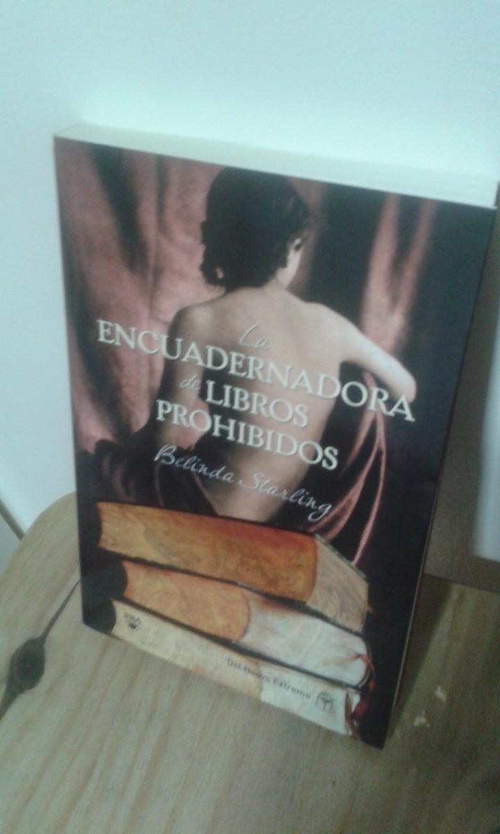 la encuadernadora de libros prohibidos belinda starling