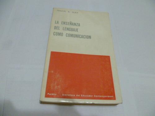 la enseñanza del lenguaje como comunicacion