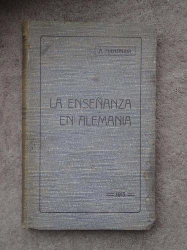 la enseñanza en alemania alejandro fuenzalida 1913