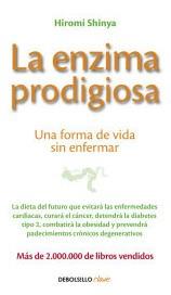 la enzima prodigiosa(libro . nutrición y dietética)