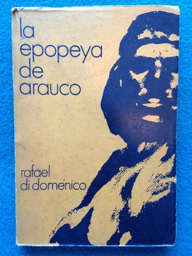 la epopeya de arauco, rafael di doménico, 1975