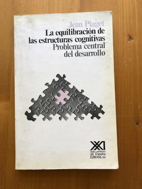 La Equilibración De Las Estructuras Cognitivas Jean Piaget 250 00