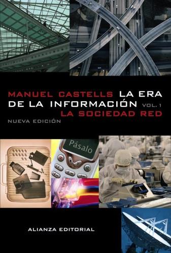 la era de la información: economía, sociedad y cultura.(libr