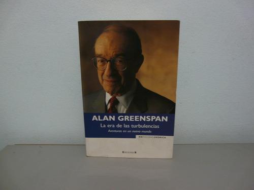 la era de las turbulencias por alan greenspan