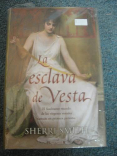 la esclava de vesta - sherri smith