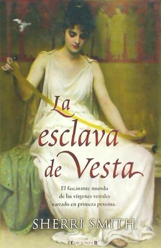 la esclava de vesta(libro novela y narrativa extranjera)