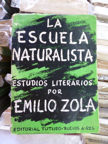 la escuela naturalista. estudios literarios, emilio zolà