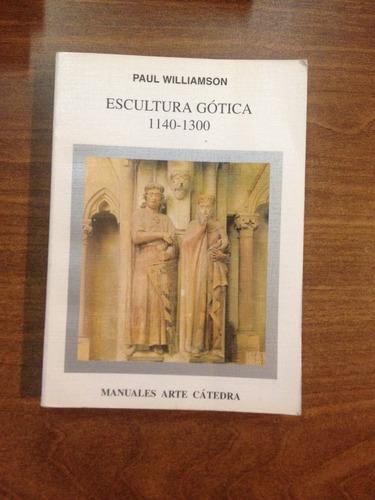 la escultura gotica 1140-1300