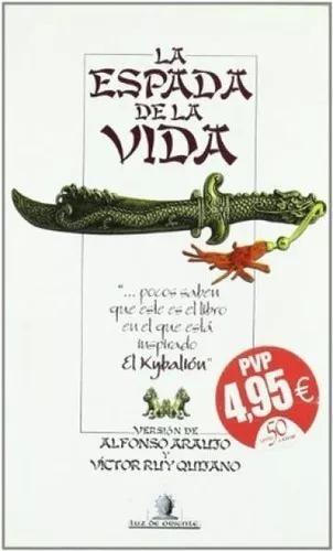la espada de la vida de alfonso araujo edaf