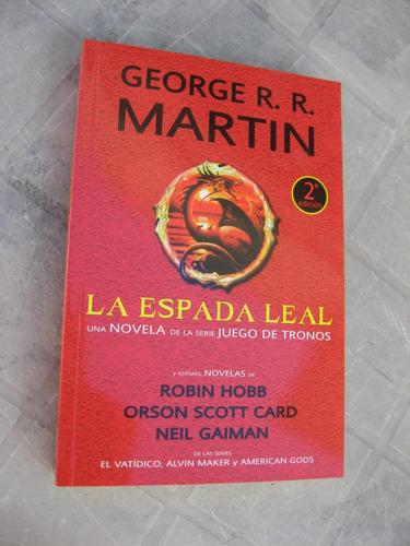 la espada leal y mas - george martin robin hobb neil gaiman