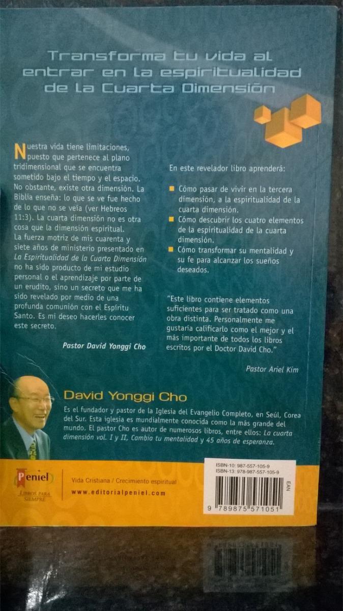 La Espiritualidad De La Cuarta Dimension David Yonggi Cho - $ 399,00