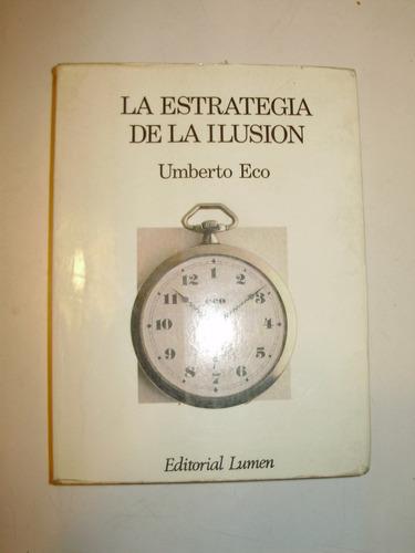 la estrategia de la ilusion u. eco lumen esp 1a edic. 1986