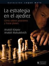 la estrategia en el ajedrez (jaque mate)(libro )