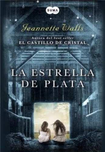 la estrella de plata - jeannette walls