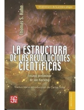 la estructura de las revoluciones cientificas - thomas  kuhn